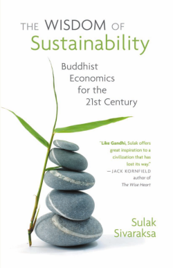 The Wisdom of Sustainability by Sulak Sivaraksa